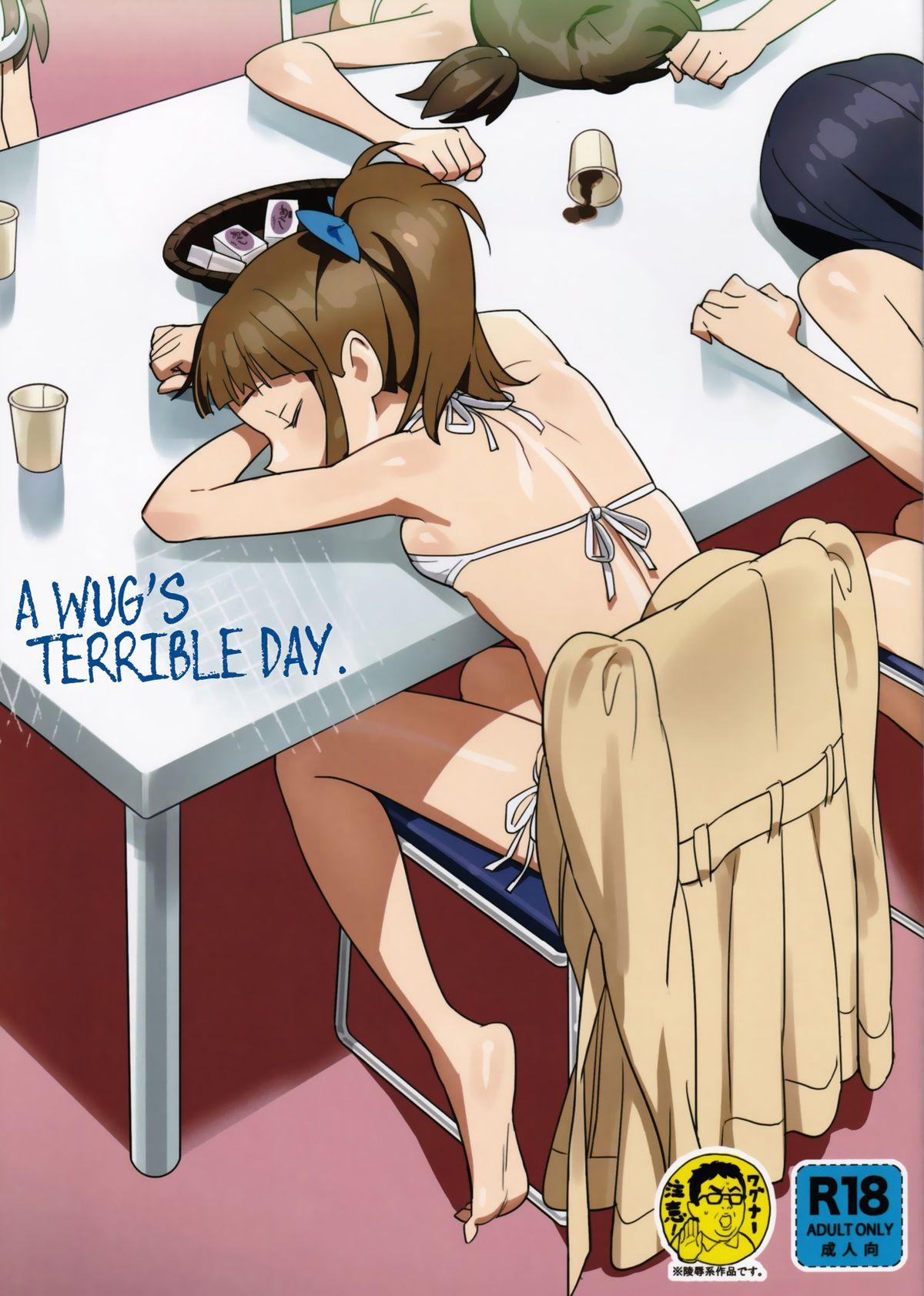 WUG no Hidoi Hi. | WUG's Terrible Day. 0