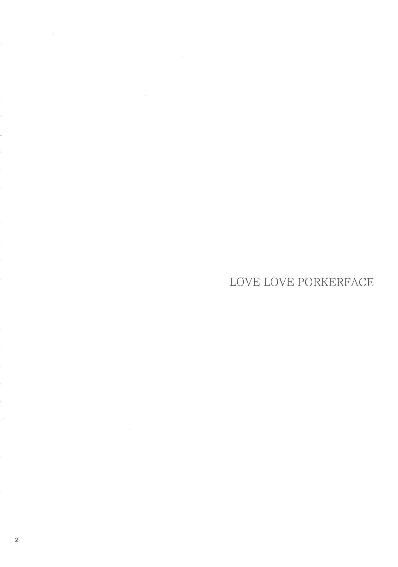 LOVE LOVE PORKERFACE 2