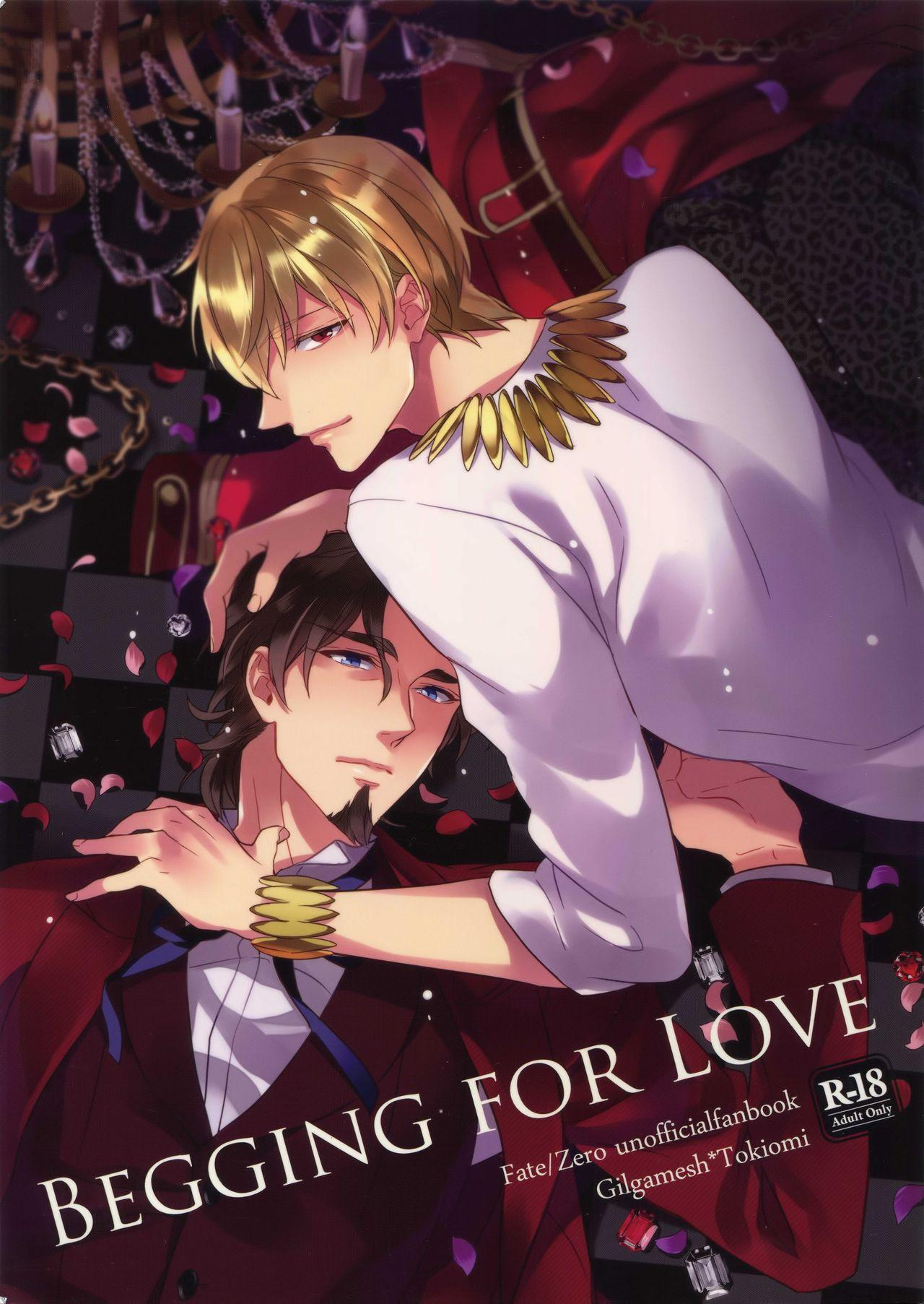 BEGGING FOR LOVE 0