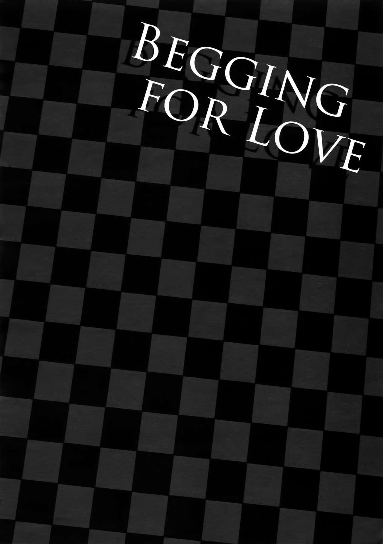 BEGGING FOR LOVE 14
