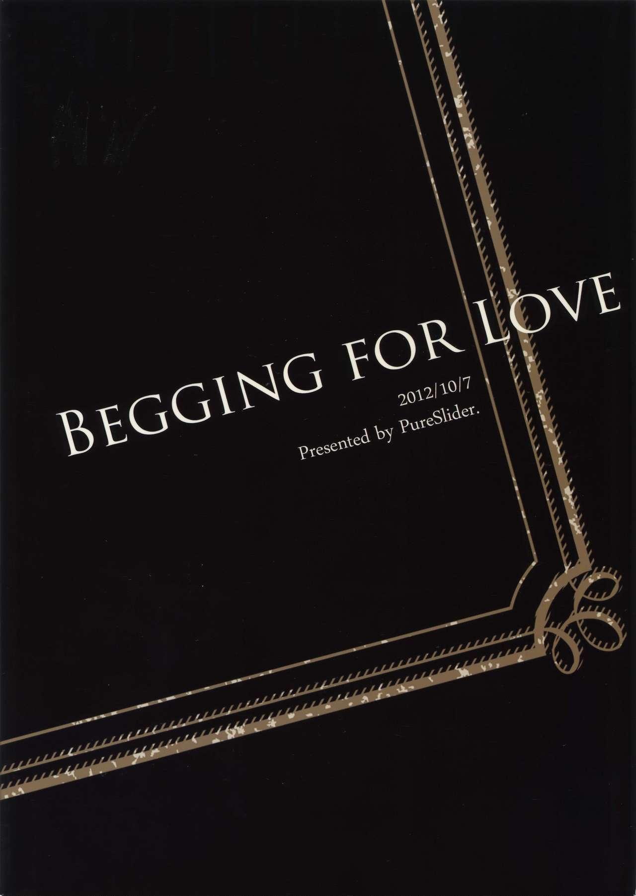 BEGGING FOR LOVE 17