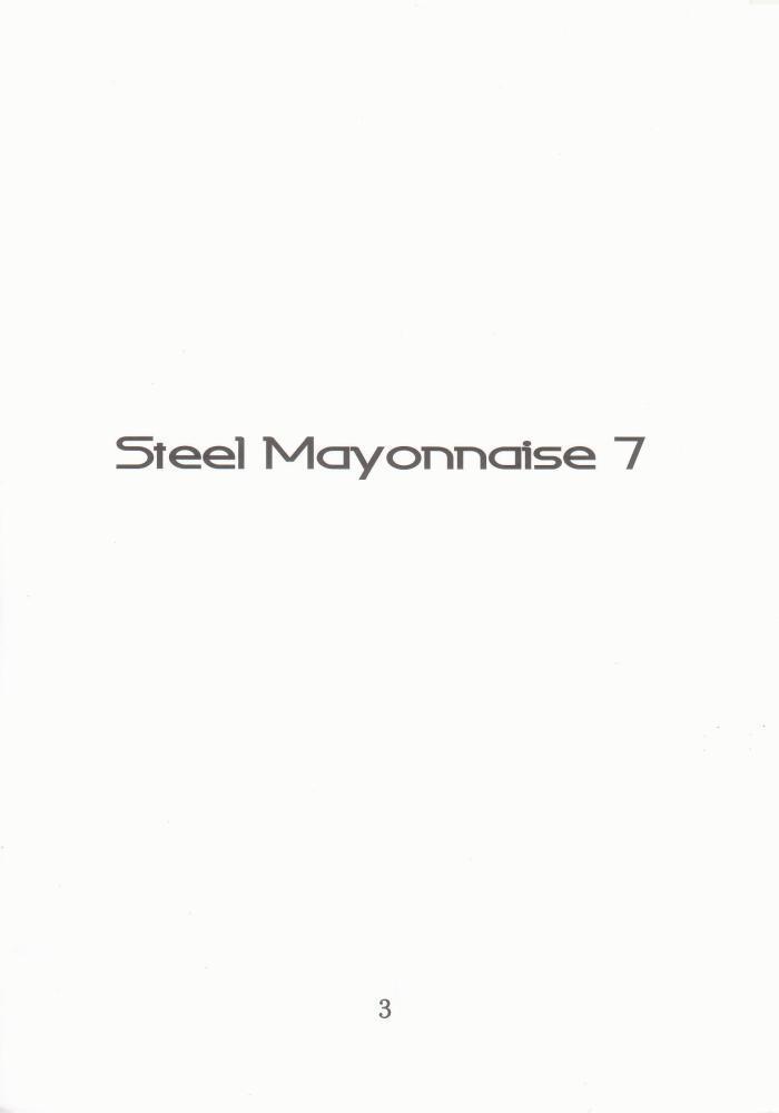 Steel Mayonnaise 7 1
