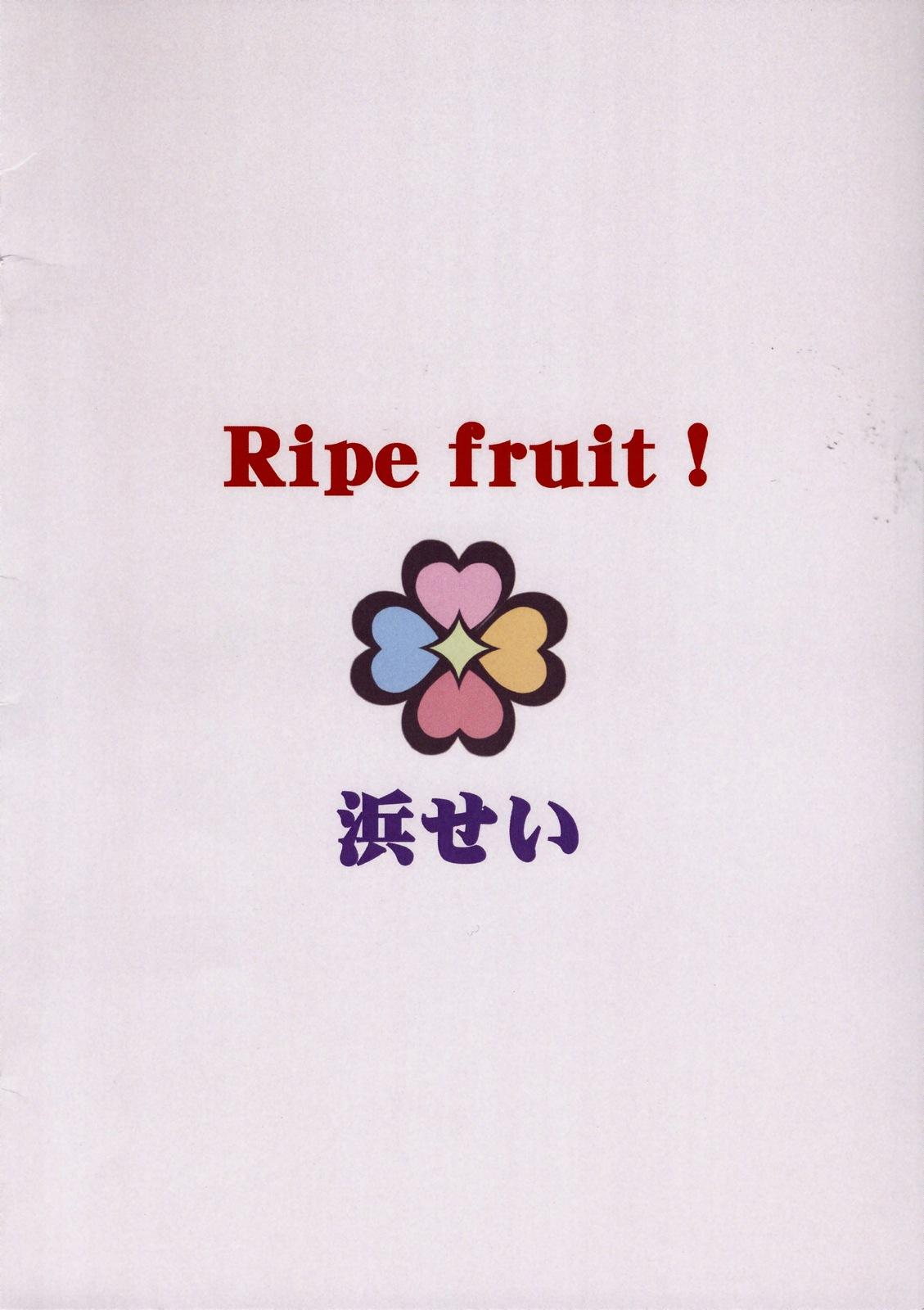 Ripe fruit! 13