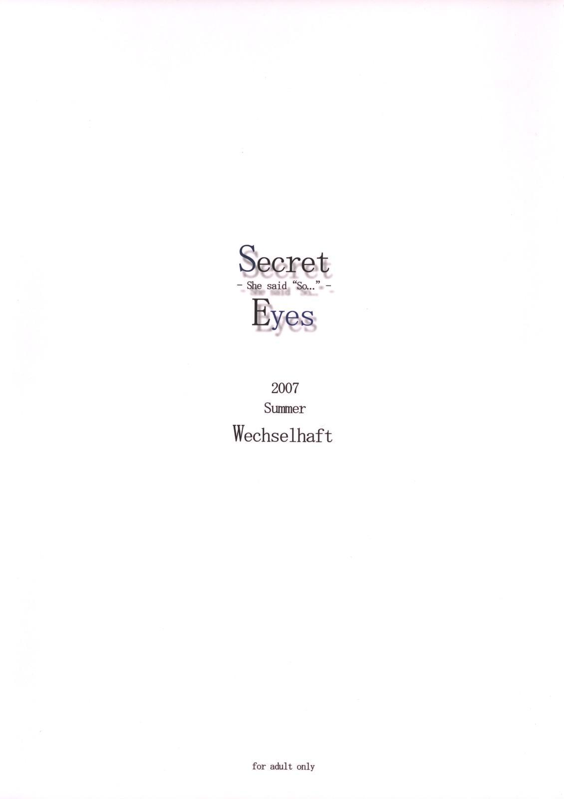 Secret Eyes - She said ''So...'' 22
