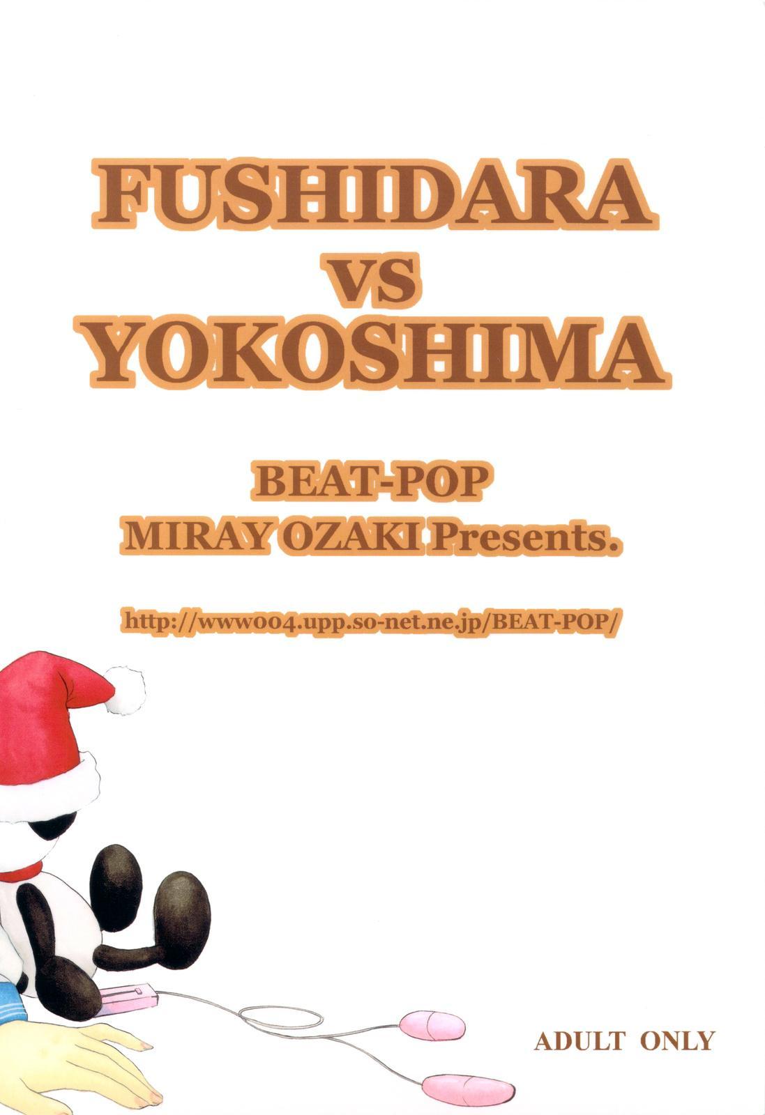 FUSHIDARA vs YOKOSHIMA 29